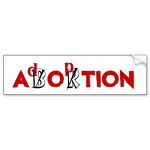 abortion_adoption_car_bumper_sticker-r702e01e7e1e64719a179156bf74de05c_v9wht_8byvr_512